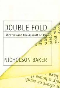 5.0.3 double fold libraries and the assault on paper