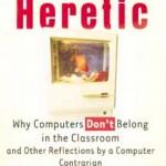 High Tech Heretic