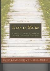 Less is more a practical guide to weeding school library for Less is more boek