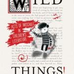 Wild Things: Acts of Mischief in Children's Literature