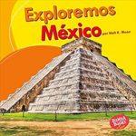 655017 exploremos mexico