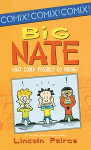 708809 big nate what could possibly go wrong