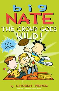 708818 big nate the crowd goes wild