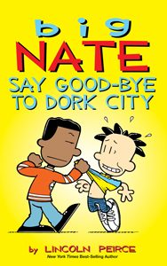 708821 big nate say good-bye to dork city