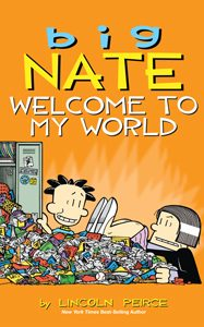 708823 big nate welcome to my world