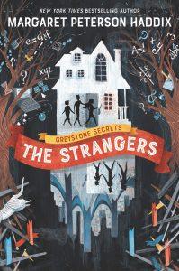 409606 the strangers margaret peterson haddix
