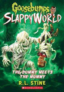 goosebumps slappyworld dummy meets the mummy