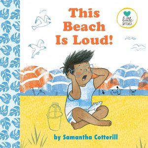 9780525553458 little senses this beach is loud