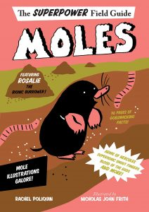 9780544951075 superpower field guide moles