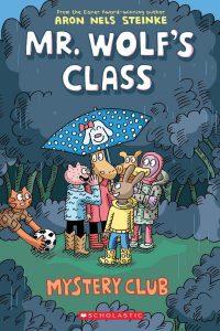 9781338047738 mr wolf's class mystery club