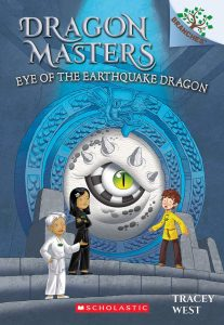 9781338263718 dragon masters eye of the earthquake dragon