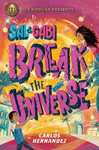 9781368022828 sal and gabi break the universe