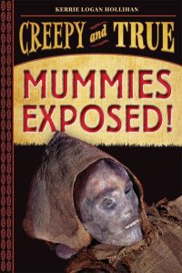 9781419731679 creepy and true mummies exposed