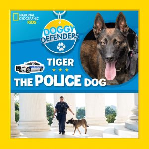 national geographic kids doggy defenders tiger the police dog
