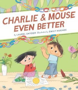 9781452170657 charlie and mouse even better