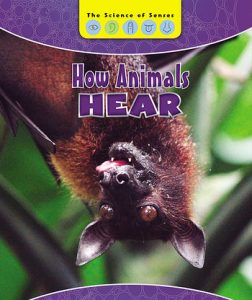 9781502642028 how animals hear