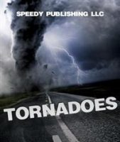 9781508106524 speedy publishing tornadoes