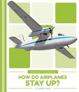 9781532162138 science questions how do airplanes stay up