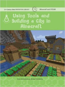 9781534143135 using tools and building a city in minecraft