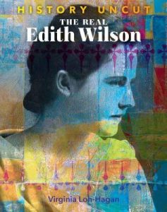 9781534143340 history uncut the real edith wilson