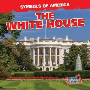 9781538229019 symbols of america the white house