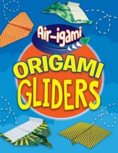 9781538347089 air-igami origami gliders