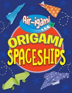 9781538347164 air-igami origami spaceships
