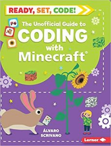9781541538771 ready set code the unofficial guide to coding with minecraft