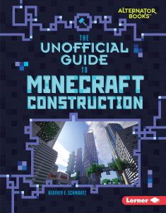 9781541538849 alternator books the unofficial guide to minecraft construction