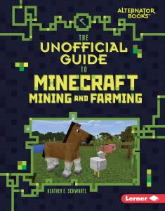 9781541538856 alternator books the unofficial guide to minecraft mining and farming