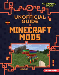 9781541538863 alternator books the unofficial guide to minecraft mods