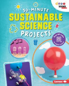 9781541538900 science buddies 30-minute sustainable science projects