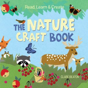 9781580898430 read learn and create the nature craft book