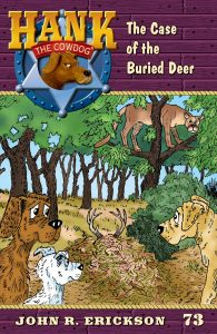 9781591881735 hank the cowdog the case of the buried deer #73