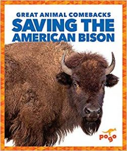 9781641282789 great animal comebacks saving the american bison