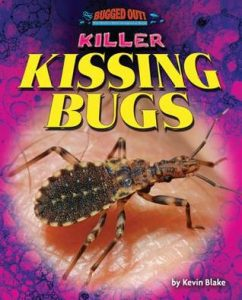 9781642801705 killer kissing bugs