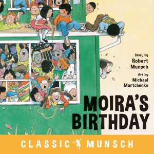 9781773211084 classic munsch moira's birthday