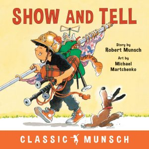 9781773211121 classic munsch show and tell