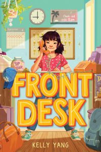 Front Desk kelly yang asian pacific american award childrens literature winner