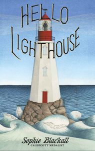 HELLO LIGHTHOUSE sophie blackall 2019 randolph caldecott award winner