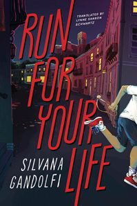Run for Your Life Silvana Gandolfi mildred batchelder award honor book