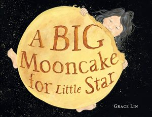 a big mooncake for little star 2019 caldecott honor book