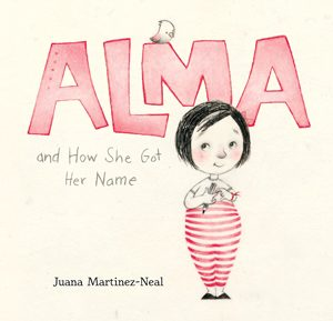 alma and how she got her name 2019 caldecott honor book
