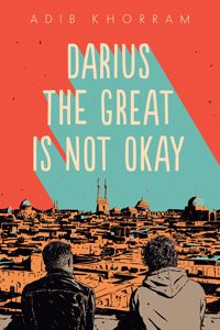 darius the great is not okay khorram 2019 morris award winner asia pacific young adult winner