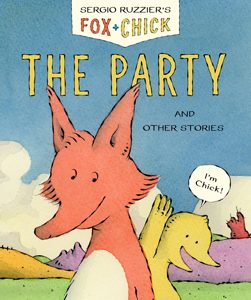 fox chick the party sergio ruzzier 2019 theodor seuss geisel award honor book
