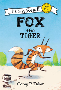 fox the tiger i can read corey r tabor 2019 theodor seuss geisel award winner