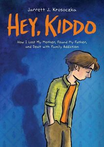 hey kiddo jarrett krosoczka 2019 yalsa nonfiction young adult finalist