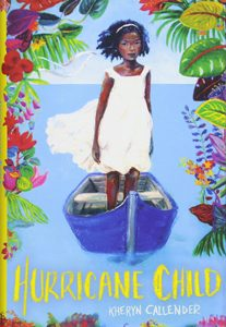 hurricane child kheryn callender 2019 stonewall book award winner