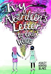 ivy aberdeens letter to the world ashley blake 2019 stonewall honor book