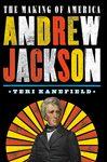 making of america andrew jackson